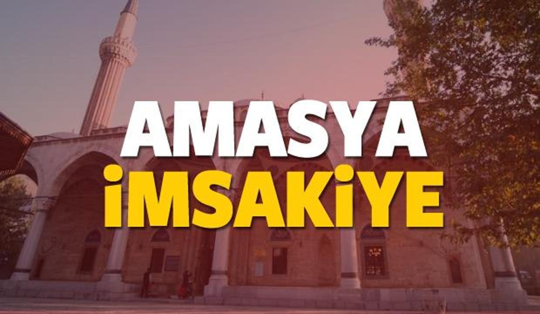 Amasya imsakiye sahur ve iftar vakti! Sabah ve Akşam ezanı saati... 2018