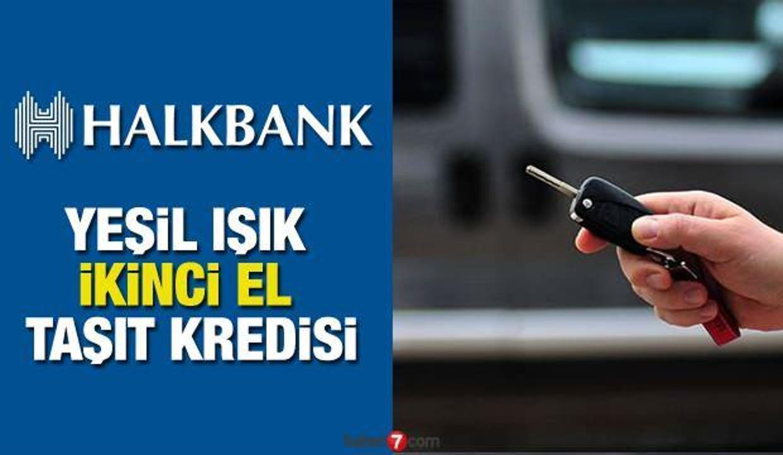 HalkBank 3 ay ertelemeli 60 ay vade ile 120 bin TL'ye kadar Taşıt Kredisi! Kredi Başvuru ekranı