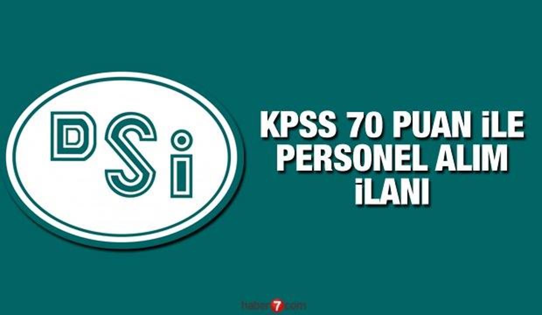 KPSS 70 DSİ puan ile sözleşmeli personel alımı başladı! Başvuru için son 5 gün!
