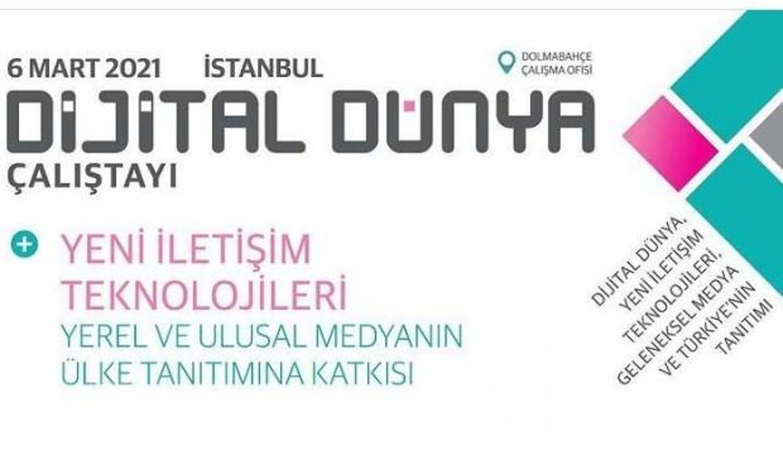 Yerel, ulusal ve uluslararası medya, dijital  medya çalıştayında buluşacak