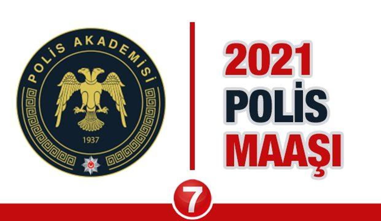 2021 Polis Maaşı Ne Kadar?