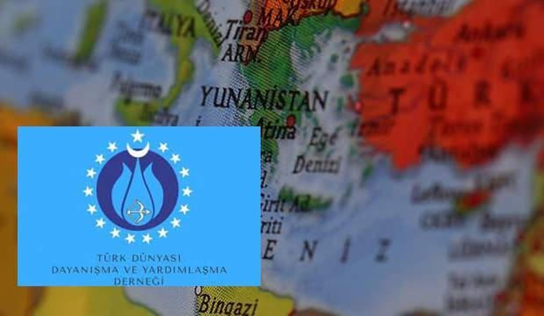 Türk Dünyası Dayanışma ve Yardımlaşma Derneği'nden Yunan'a kınama bildirisi