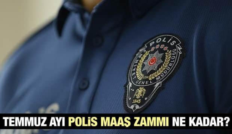 2021 Polis maaşları ne kadar oldu? Temmuz ayı Polis maaşları yeni zam oranları ne?