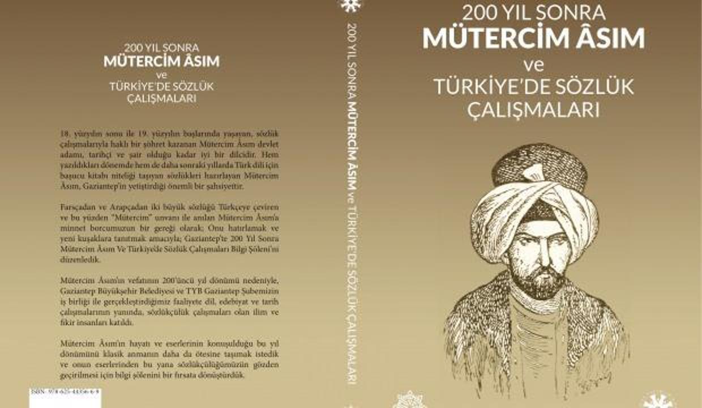 Gazikültür A.Ş. Mütercim Asım'ın çalışmalarını kitaplaştırdı