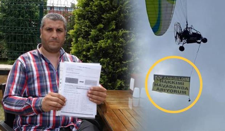 Trabzon'da paramotor kiraladı 'dolandırıldım, hakkımı arıyorum' yazılı afişle uçtu!
