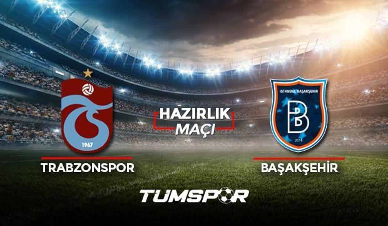 Trabzonspor Başakşehir maçı ne zaman saat kaçta hangi kanalda? TS Başakşehir maçı 11'leri!
