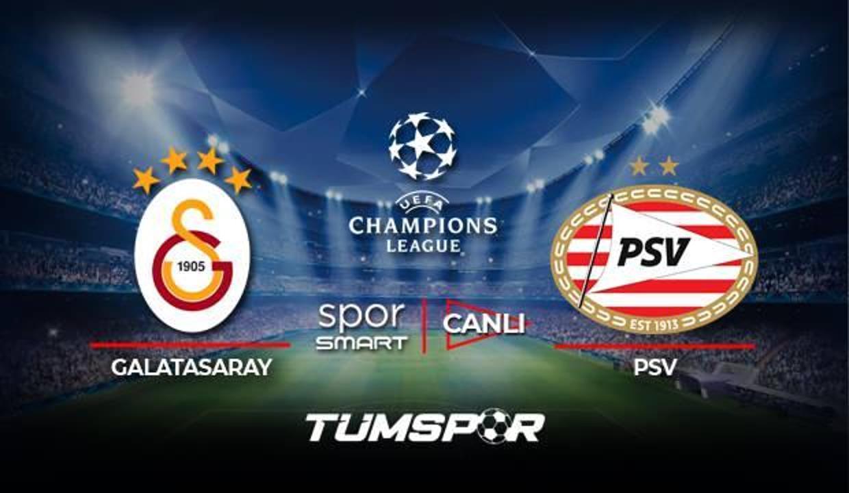 Galatasaray PSV maçı canlı izle! Spor Smart Şampiyonlar Ligi GS PSV maçı canlı skor takip!
