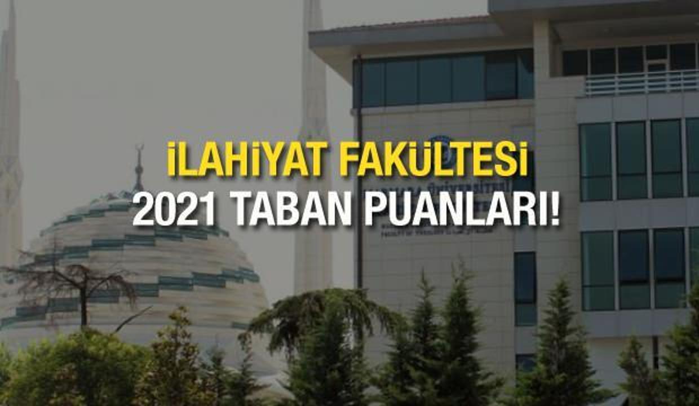 İlahiyat taban puanları 2021 yılı için duyuruldu! ÖSYM üniversite başarı sıralaması ve kontenjanları...