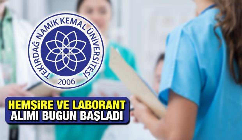 Tekirdağ Namık Kemal Üniversitesi Hemşire ve Laborant alımı! Başvuru için bugün son...