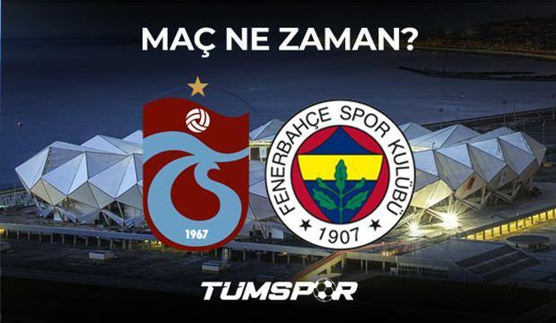 Trabzonspor Fenerbahçe maçı ne zaman saat kaçta hangi kanalda? İşte TS FB maçı 11'leri!
