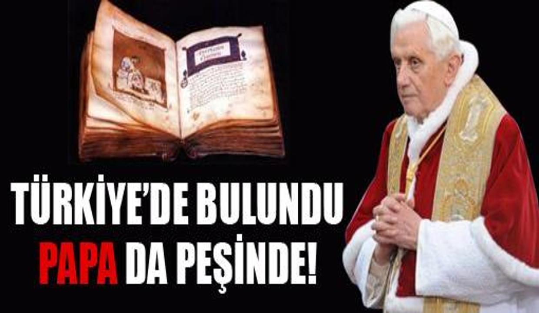 Vatikan Türkiye'de bulunan sır İncil'i istedi
