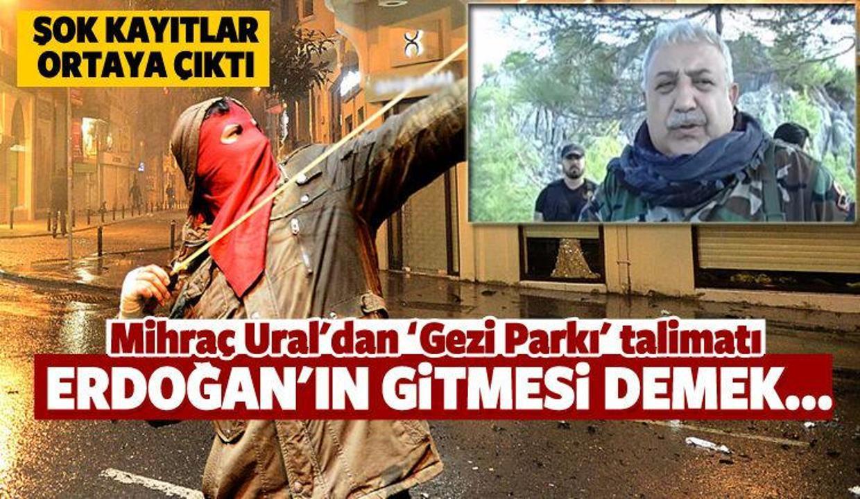 Mihraç Ural'dan 'Gezi Parkı' talimatı