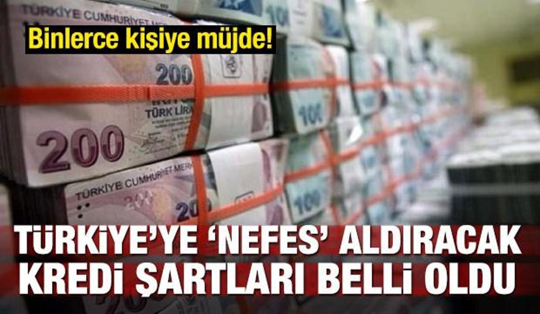 Türkiye 'Nefes' alacak! Kredi şartları iyileşti