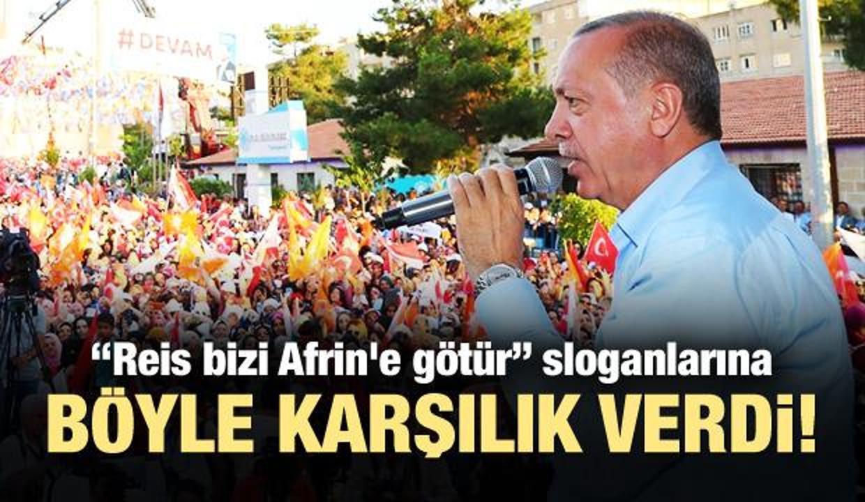 Cumhurbaşkanı Erdoğan: Tepelerine bineceğiz!