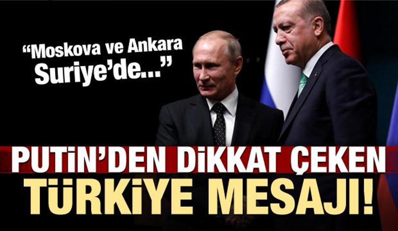 Putin'den 'Türkiye' mesajı: Birlikte devam...