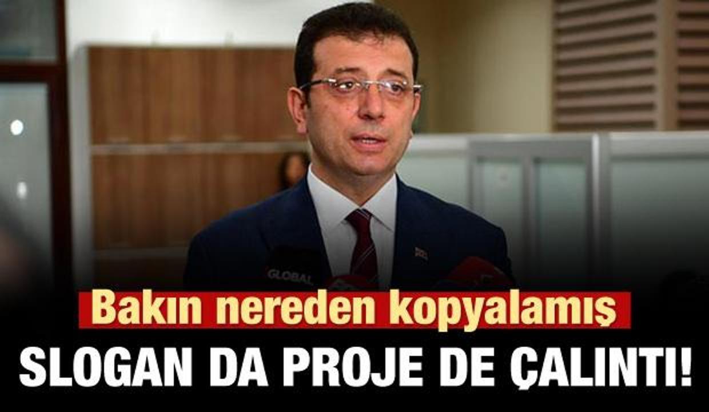 İmamoğlu'nun sloganı çalıntı çıktı!