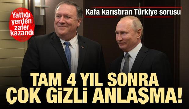 ABD ile Rusya arasında gizli anlaşma! Kafa karıştıran Türkiye sorusu