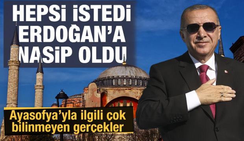Ayasofya ibadete açılıyor: Bütün iktidarların rüyasıydı, Erdoğan'la gerçek oldu