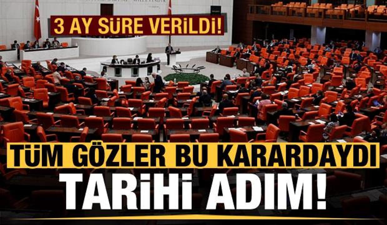 Tüm gözler bu karardaydı! Türkiye'den tarihi adım, 3 ay süre verildi