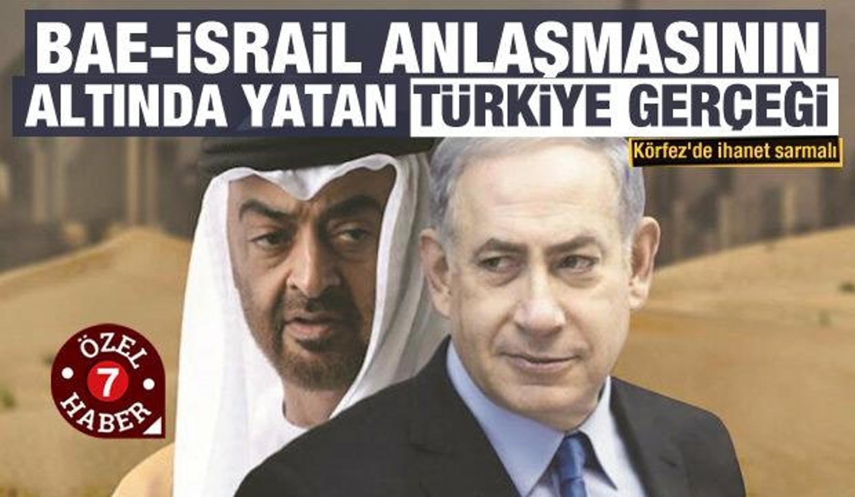 Körfez'de ihanet sarmalı: BAE-İsrail hattında normalleşme