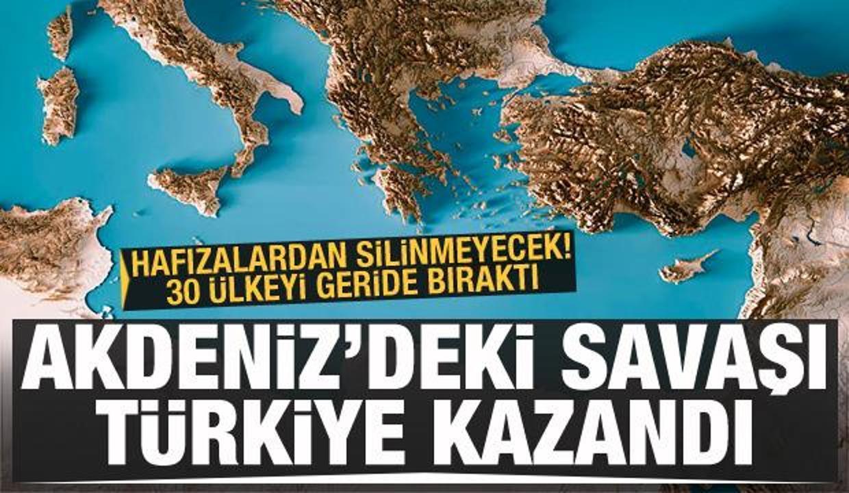 Hafızalardan silinmeyecek, 30 ülkeyi geride bıratı! Akdeniz'deki savaşı Türkiye kazandı