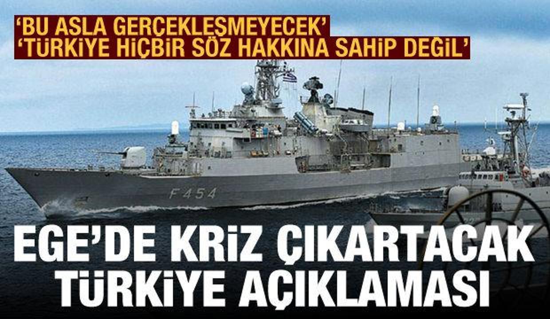 Yunanistan'dan kriz çıkartacak Ege açıklaması: Türkiye hiçbir söz söyleme hakkına sahip değil