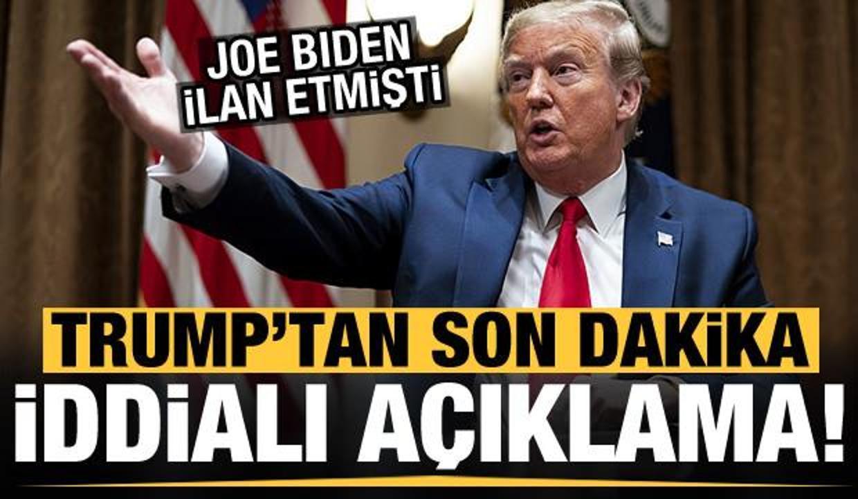 Donald Trump'tan yeni açıklama!