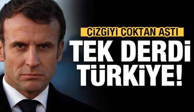 Fransa'nın tek derdi Türkiye