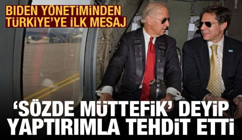 Biden yönetiminden Türkiye'ye ilk mesaj! 'Sözde müttefik' deyip yaptırımla tehdit etti