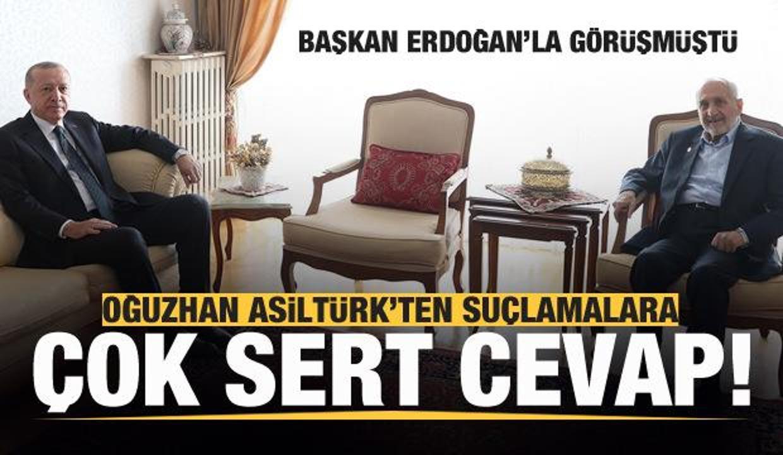 Erdoğan'la görüşen SP'li Asiltürk'ten suçlamalara sert cevap: Güler geçeriz...