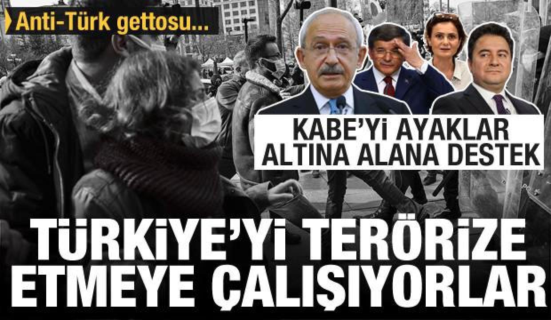 Kabe'yi ayaklar altına alanlara destek verdiler! Anti-Türk gettosu kurmuşlar! Vandallık...
