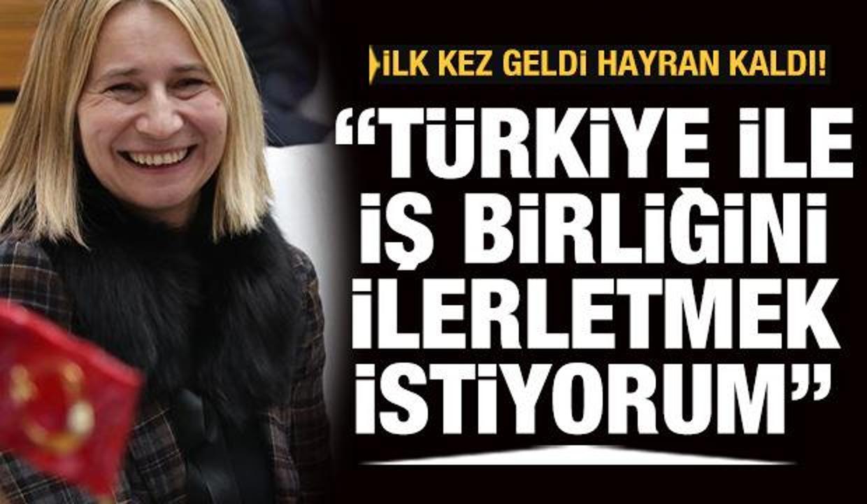İlk kez geldi, hayran kaldı: Türkiye ile iş birliğini ilerletmek istiyorum