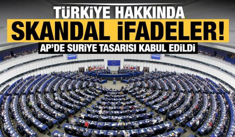 AP'de kabul edilen Suriye tasarısında Türkiye hakkında skandal ifadeler