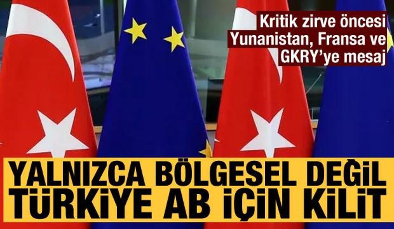 AB'den Türkiye açıklaması: Türkiye kilit öneme sahip