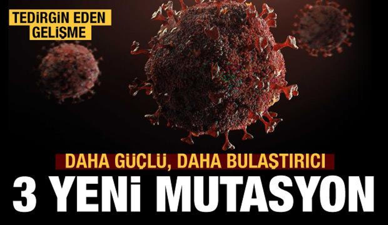 Covid-19'un 3 yeni mutasyonu tespit edildi
