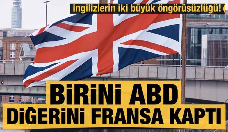 İngilizlerin iki büyük öngörüsüzlüğü! Birini Fransa birini ABD kaptı