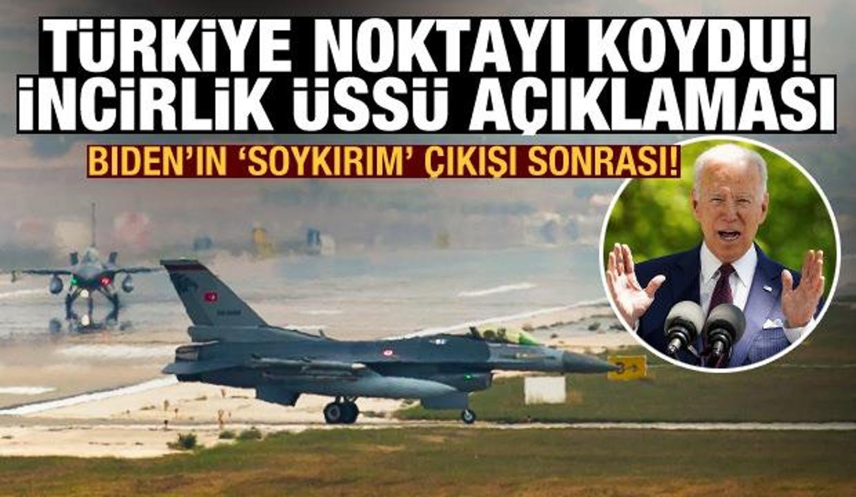 Biden'ın 'soykırım' çıkışı sonrası Türkiye'den İncirlik Üssü açıklaması