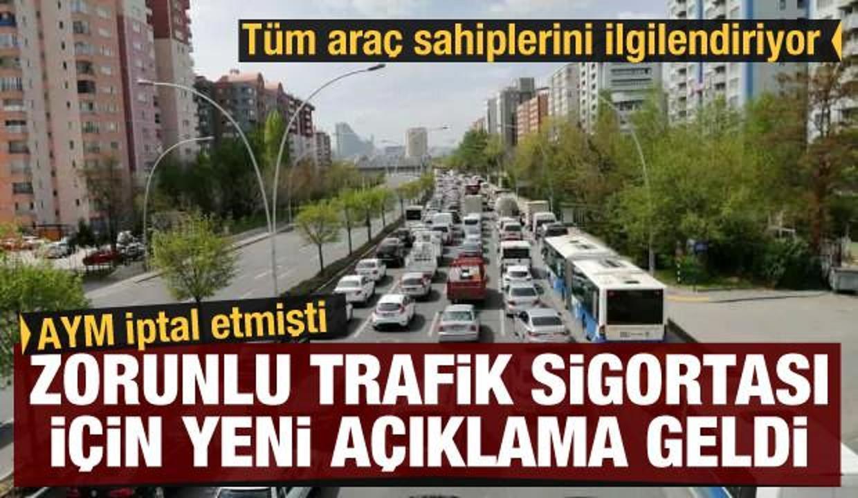 Tüm araç sahiplerini ilgilendiriyor! Zorunlu trafik sigortası için yeni açıklama geldi
