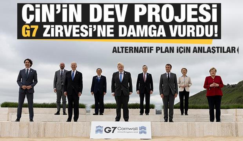 Çin'in dev projesi G7 Zirvesi'ne damga vurdu! Liderler alternatif plan için anlaştı