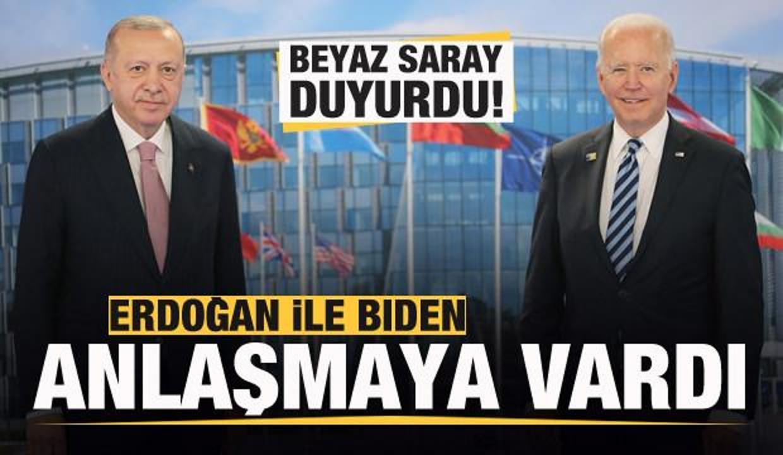 Beyaz Saray'dan açıklama: Erdoğan ile Biden anlaşmaya vardı