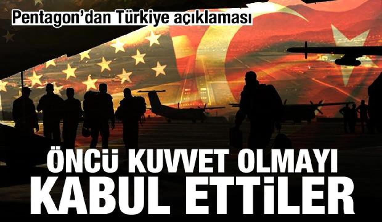 Pentagon'dan Afganistan açıklaması: Türkiye öncü kuvvet olmayı kabul etti