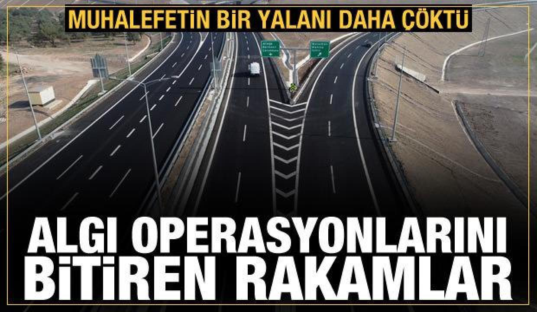 İzmir Otoyolu'nun tüm etaplarında garantiyi karşılama oranı yüzde 100'ü geçti