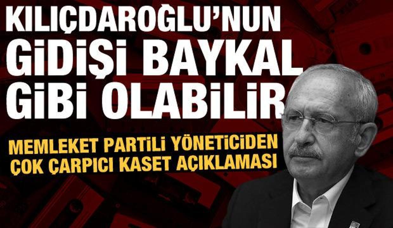 Memleket Partili yönetici: Kılıçdaroğlu hakkında kaset söylentileri var