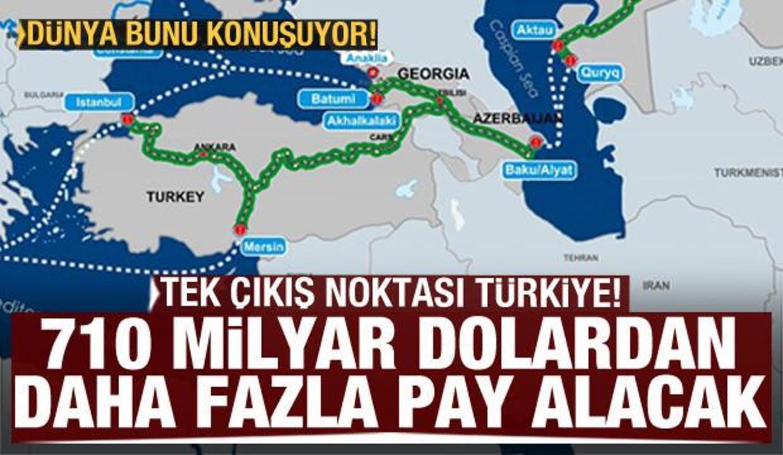 Türkiye 710 milyar dolardan daha fazla pay alacak