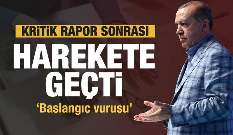 Erdoğan'a sunulan kritik rapor! Hemen harekete geçti! 'Başlangıç vuruşu'