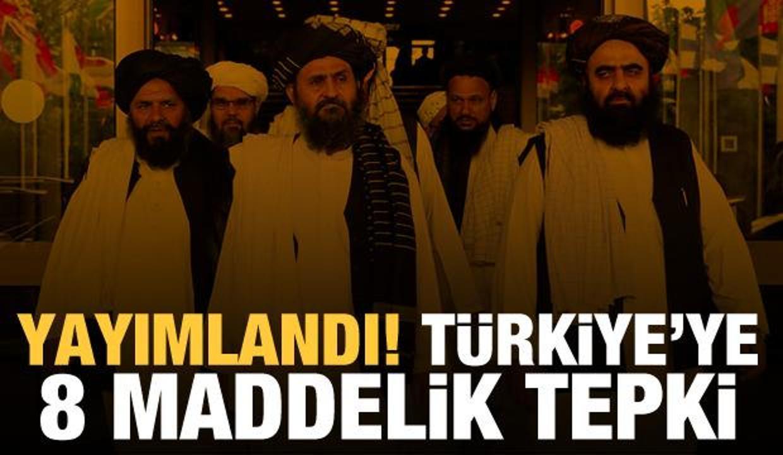 Taliban'dan Türkiye'ye 8 maddelik tepki