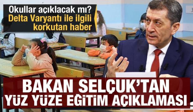 Son Dakika: Okullar açılacak mı? Ziya Selçuk'tan bir açıklama daha geldi!