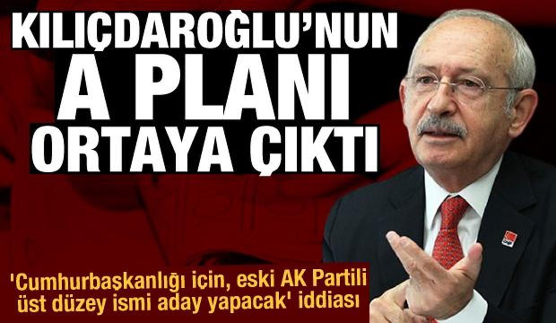 'Kılıçdaroğlu Cumhurbaşkanlığı için, eski AK Partili üst düzey ismi aday yapacak' iddiası