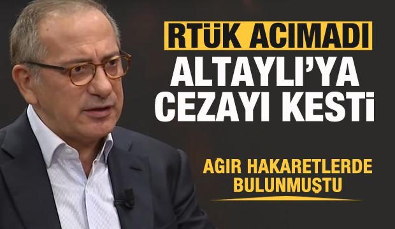 RTÜK acımadı! Fatih Altaylı'ya ceza!