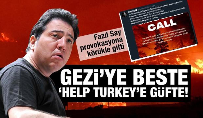 Fazıl Say'dan Gezi kalkışmasına beste, 'Help Turkey'e güfte! Son skandalı pes dedirtti